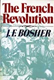 img - for The French Revolution (Revolutions in the Modern World) by J. F. Bosher (1989-09-17) book / textbook / text book