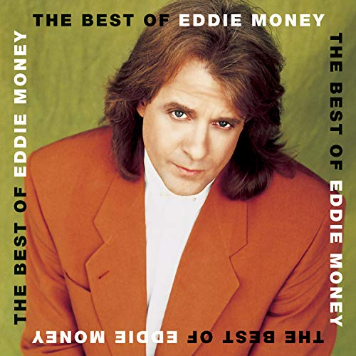 The Best Of Eddie Money (Eddie Money The Best Of Eddie Money)