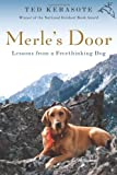 Merle's Door, Ted Kerasote, 0151012709