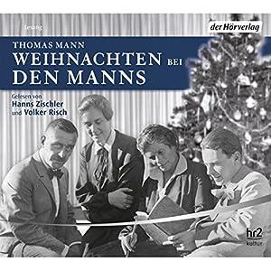 Weihnachten bei den Manns Hörbuch