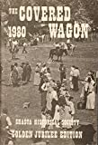 img - for The Covered Wagon 1980 (Golden Jubilee Edition 1930-1980) book / textbook / text book