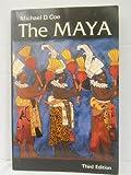 The Maya, Michael D. Coe, 0500273278