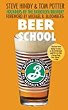 img - for Beer School: Bottling Success at the Brooklyn Brewery book / textbook / text book