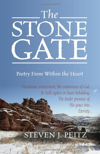 The Stone Gate: Poetry From Within the Heart