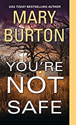You're Not Safe (Texas Rangers Book 3)