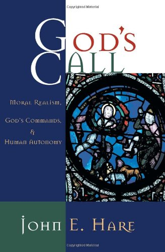 gods-call-moral-realism-gods-commands-and-human-autonomy