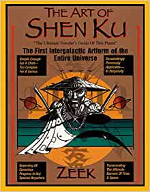 The Art of Shen Ku: The First Intergalactic Artform of the
