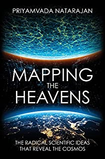 Book Cover: Mapping the Heavens: The Radical Scientific Ideas That Reveal the Cosmos
