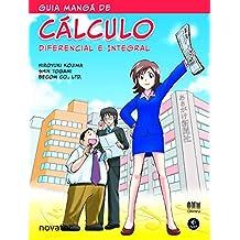 Guia Mangá de Cálculo Diferencial e Integral