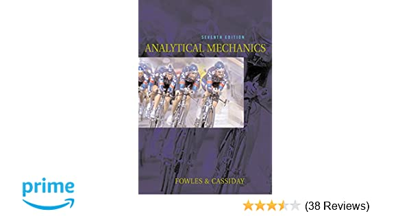 Analytical mechanics grant r fowles george l cassiday analytical mechanics grant r fowles george l cassiday 9780534494926 amazon books fandeluxe Gallery