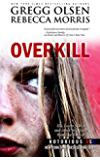 Overkill (Notorious USA): True Crime Collection
