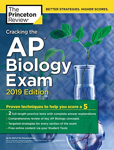 Pdf Teen Cracking the AP Biology Exam, 2019 Edition: Practice Tests + Proven Techniques to Help You Score a 5 (College Test Preparation)