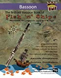 img - for The Brilliant Bassoon Book of Fish 'n' Ships: Shanties, Hornpipes, and Sea Songs. 38 fun sea-themed pieces arranged especially for bassoon players of grade 1-4 standard. All in easy keys. book / textbook / text book
