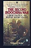 The Second Indochina War, William S. Turley, 0451625463