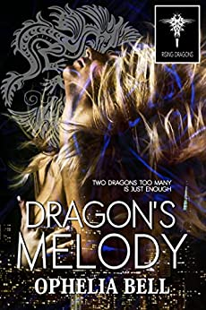 Dragon's Melody by [Bell, Ophelia]