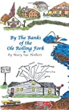 By the Banks of the Ole Rolling Fork, Mary Sue Holbert, 1463423101