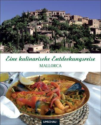 Eine kulinarische Entdeckungsreise - Mallorca