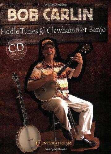 Fiddle Tunes Banjo - Bob Carlin - Fiddle Tunes for Clawhammer Banjo
