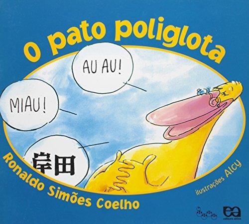 O Pato Poliglota - Coleção Lagarta Pintada