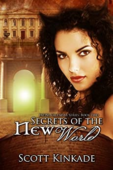 Secrets of the New World (Infini Calendar) (Volume 2) by [Kinkade, Scott]