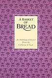A Basket of Bread, Catherine De Vinck, 081890769X