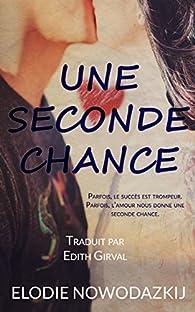 Une seconde chance par Elodie Nowodazkij