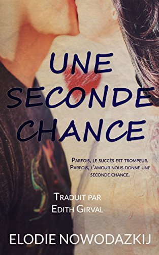 Une Seconde Chance Nick & Em T. 2 French Edition
