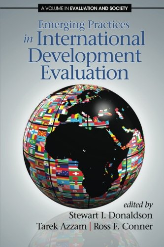 Emerging Practices in International Development Evaluation (Evaluation and Society)