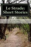Le Strade: Short Stories, Ada Negri, 1482502941