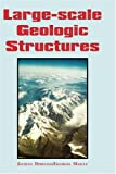 Large-Scale Geologic Structures, Jacques Debelmas and Georges Mascle, 9054107766