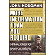 More Information Than You Require by John Hodgman (2008-10-21)