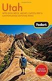 Utah, Fodor's Travel Publications, Inc. Staff, 1400007259