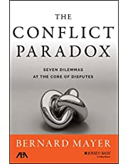 The Conflict Paradox: Seven Dilemmas at the Core of Disputes