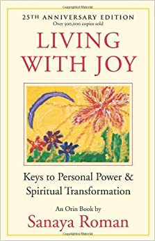 Living with joy keys to personal power and spiritual living with joy keys to personal power and spiritual transformation earth life series fandeluxe Ebook collections