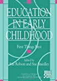 Education in Early Childhood, Sue Robson and Sue Smedley, 185346385X