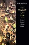 The Wages of Sin, Peter Lewis Allen, 0226014614