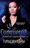 Conquered: Vampire Hunted #3 (LeKrista Scott, Vampire Hunted)