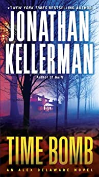 Time Bomb: An Alex Delaware Novel by [Kellerman, Jonathan]