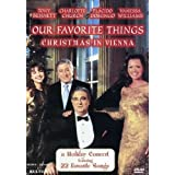 Our Favorite Things - Christmas in Vienna / Tony Bennett, Vanessa Williams, Placido Domingo, Charlotte Church by Kultur Video