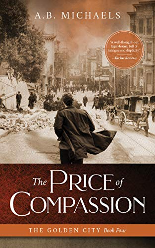 The Price of Compassion (The Golden City Book 4) (Girl With The Pearl Earring Book)