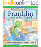 Franklin Goes to the Hospital (Classic Franklin Stories)
