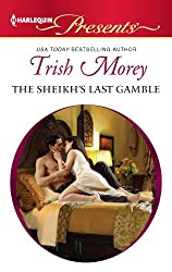 The Sheikh's Last Gamble (Desert Brothers Book 2)