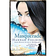 Masquerade: Love, mystery and desire under the scorching Spanish sun (The Andalucian Nights Trilogy Book 2)