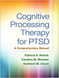 Cognitive Processing Therapy for PTSD: A