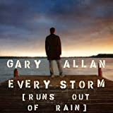 Every Storm (Runs Out Of Rain) (Album Version)