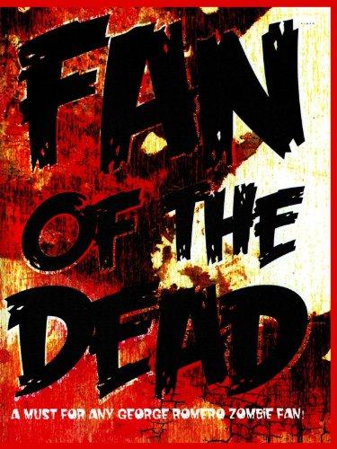 - Fan of the Dead
