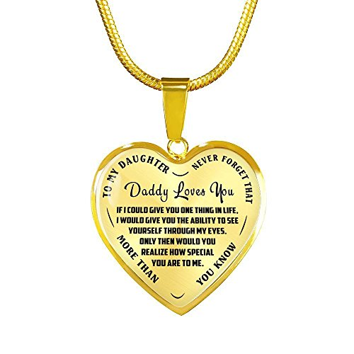 to My Daughter Necklace from Dad - I Love My Daughter Heart Pendant Necklace - Daddy Loves You, Always Remember Quote -Motivational Gifts for Tween Girls - Real 18k Gold Finish