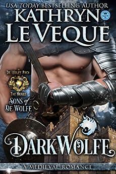 DarkWolfe: Sons of de Wolfe (de Wolfe Pack Book 5) by [Le Veque, Kathryn]