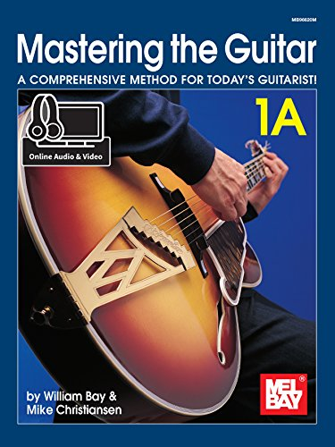 Mastering the Guitar 1A (Best Mel Bay Publications Mel Bay Guitar Dvds)
