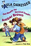Get Ready for Second Grade, Amber Brown, Paula Danziger, 0399236074